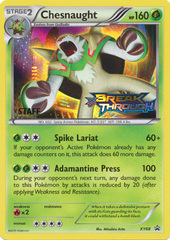 Chesnaught - XY68 - BREAKthrough Staff Prerelease Promo