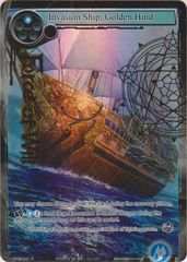 Invasion Ship, Golden Hind - TTW-041 - R - 1st Edition - Full Art
