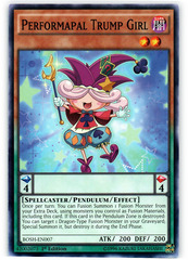 Performapal Trump Girl - BOSH-EN007 - Common - 1st Edition