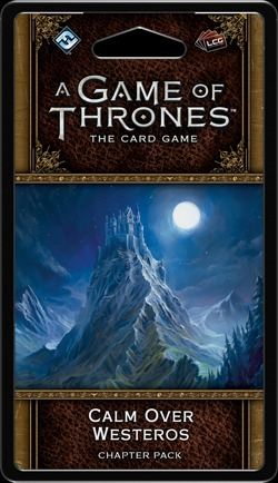 A Game of Thrones - The Card Game (Second edition) - Calm over Westeros