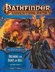 Pathfinder Adventure Path: Hell's Rebels (Part 6) - Breaking the Bones of Hell
