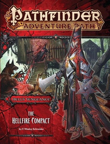 Pathfinder Adventure Path #103: The Hellfire Compact (Hells Vengeance 1 of 6) (PFRPG)