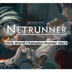Android Netrunner Lcg: 2015 World Champion Runner Deck Valencia
