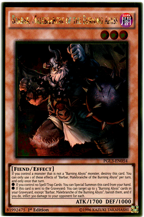 Barbar, Malebranche of the Burning Abyss - PGL3-EN054 - Gold Rare - 1st Edition