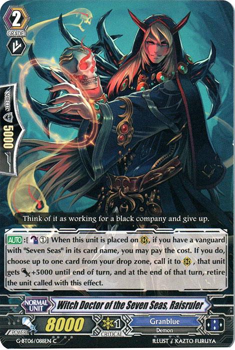 Witch Doctor of the Seven Seas, Raisruler - G-BT06/088EN - C
