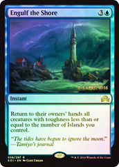 Engulf the Shore - Foil - Prerelease Promo