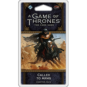 A Game of Thrones LCG (Second Edition) - Called to Arms Chapter Pack