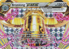 Bronzong BREAK - 62/124 - Rare BREAK on Channel Fireball