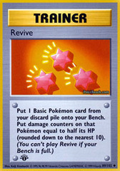 Revive - 89/102 - Uncommon - 1st Edition