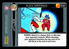Black Impatience - R101 - Foil on Channel Fireball