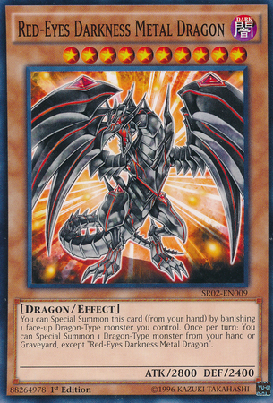 Red-Eyes Darkness Metal Dragon - SR02-EN009 - Common - 1st Edition