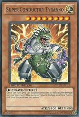 Super Conductor Tyranno - WCPP-EN017 - Rare - Limited Edition