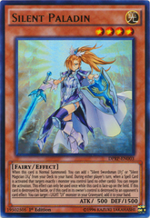 Silent Paladin - DPRP-EN003 - Ultra Rare - 1st Edition on Channel Fireball
