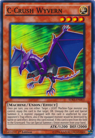 C-Crush Wyvern - SDKS-EN003 - Super Rare - 1st Edition