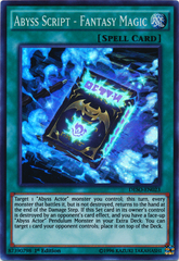 Abyss Script - Fantasy Magic - DESO-EN023 - Super Rare - 1st Edition on Channel Fireball