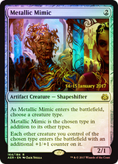 Metallic Mimic - Aether Revolt Prerelease Promo