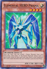 Elemental HERO Prisma - FUEN-EN047 - Super Rare - 1st Edition