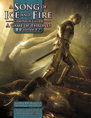 A Song Of Ice And Fire: Game Of Thrones Campaign Guide