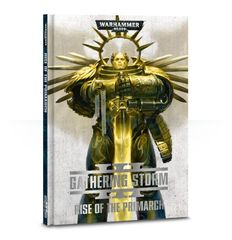 The Gathering Storm: Rise of the Primarch