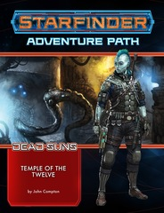 Starfinder RPG - Dead Suns: Adventure Path 2 - Temple of the Twelve