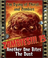 Zombies!!! 15: Another One Bites The Dust