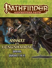Pathfinder Adventure Path: Ironfang Invasion (Part 3) - Assault on Longshadow