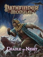 Pathfinder Module: Cradle Of Night (SC)