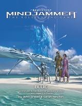 Mindjammer: Blue-Adventure In The Ruins Of An Alien World