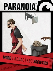 Paranoia RPG: More [Redacted] Societies