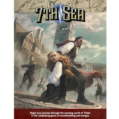 7Th Sea: Second Edition - Core Rulebook