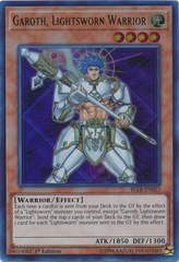 Garoth, Lightsworn Warrior - BLLR-EN037 - Ultra Rare 1st Edition