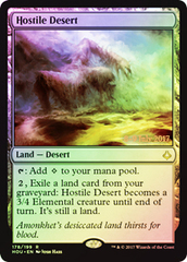Hostile Desert (HOU Prerelease Foil) 8-9 July 2017