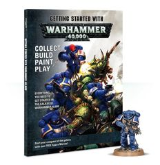 (Deprecated) Getting Started With Warhammer 40,000