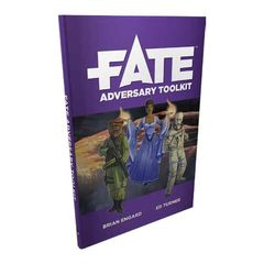 Fate Core: Fate - Adversary Toolkit