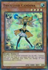 Trickstar Candina - COTD-EN008 - Ultra Rare - 1st Edition on Channel Fireball