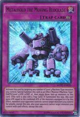 Metalhold the Moving Blockade - MVP1-ENG30 - Gold Rare - Unlimited Edition