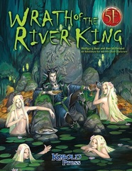 Wrath Of The River King 5E