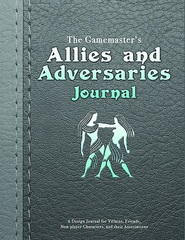 Gamemaster's Journal: Allies And Adversaries