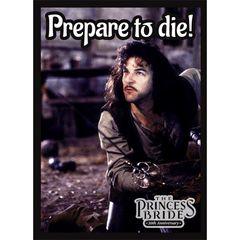 Legion Matte Sleeves: The Princess Bride - Prepare To Die