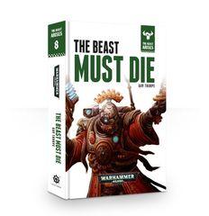 Beast Arises 8: Beast Must Die (Hb) Na