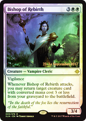 Bishop of Rebirth - Foil - Prerelease Promo
