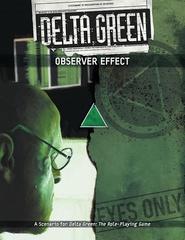 Delta Green: Observer Effect