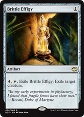 Brittle Effigy on Channel Fireball