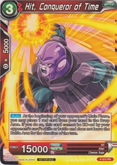 Hit, Conqueror of Time (Non-Foil Version) - P-013 - PR