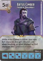 Artus Cimber - Friend of Dragonbait (Die and Card Combo)