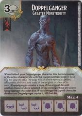 Doppelganger - Greater Monstrosity (Die and Card Combo)