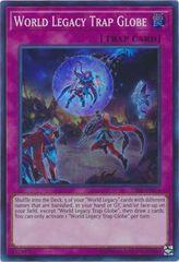 World Legacy Trap Globe - CIBR-EN074 - Super Rare - Unlimited Edition