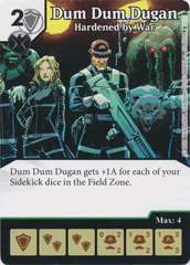 Dum Dum Dugan - Hardened by War (Die and Card Combo)