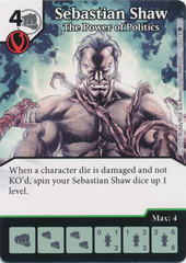 Sebastian Shaw - The Power of Politics (Die and Card Combo)