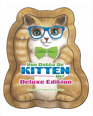 You Gotta Be Kitten Me! Deluxe Edition
